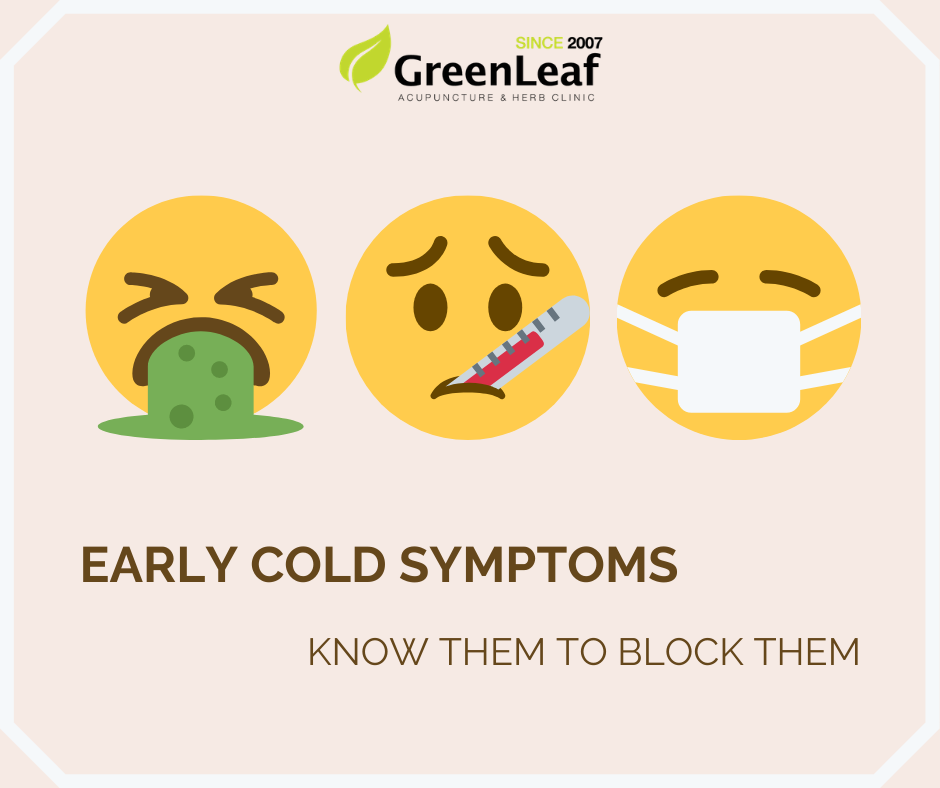 Greenleaf Clinic early cold symptoms that can block out the virus
