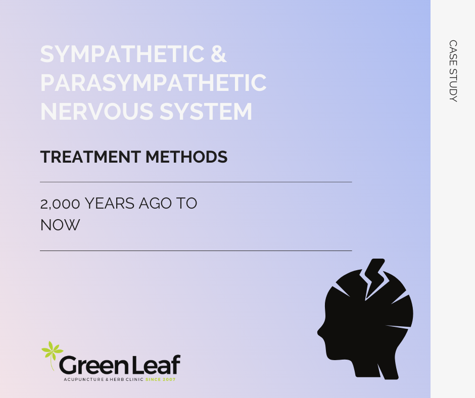 Sympathetic and Parasympathetic Nervous System Treatment Greenleaf Clinic Acupuncture
