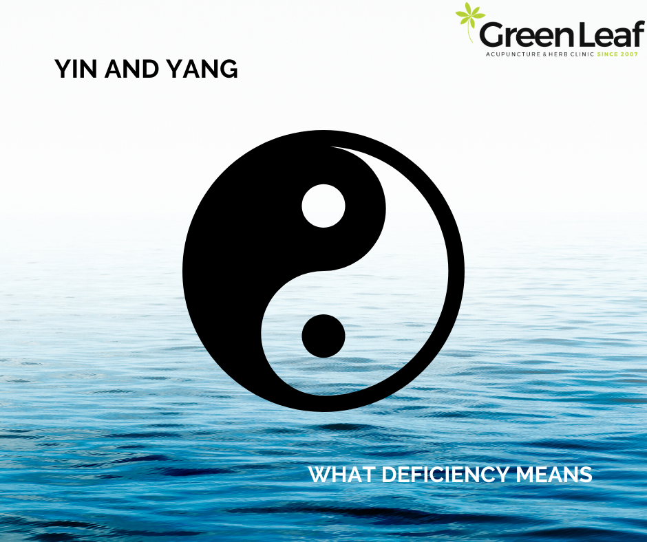 Yin and Yang Deficiency Health Greenleaf Acupuncture Clinic