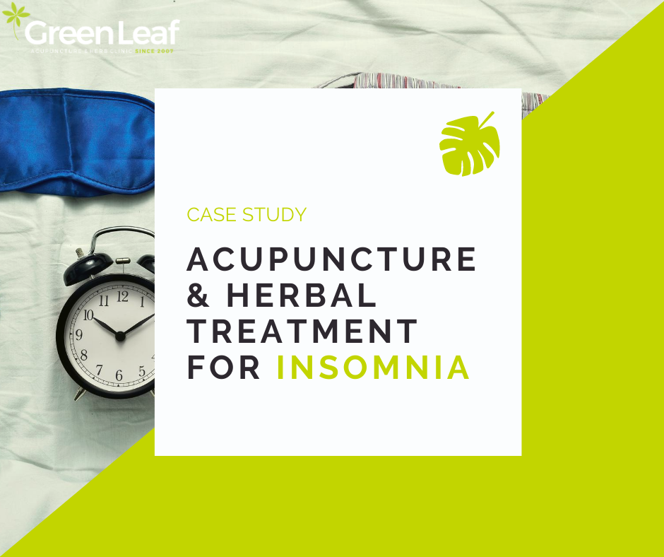 Greenleaf Clinic Acupuncture Herbal Treatment Insomnia Symptoms