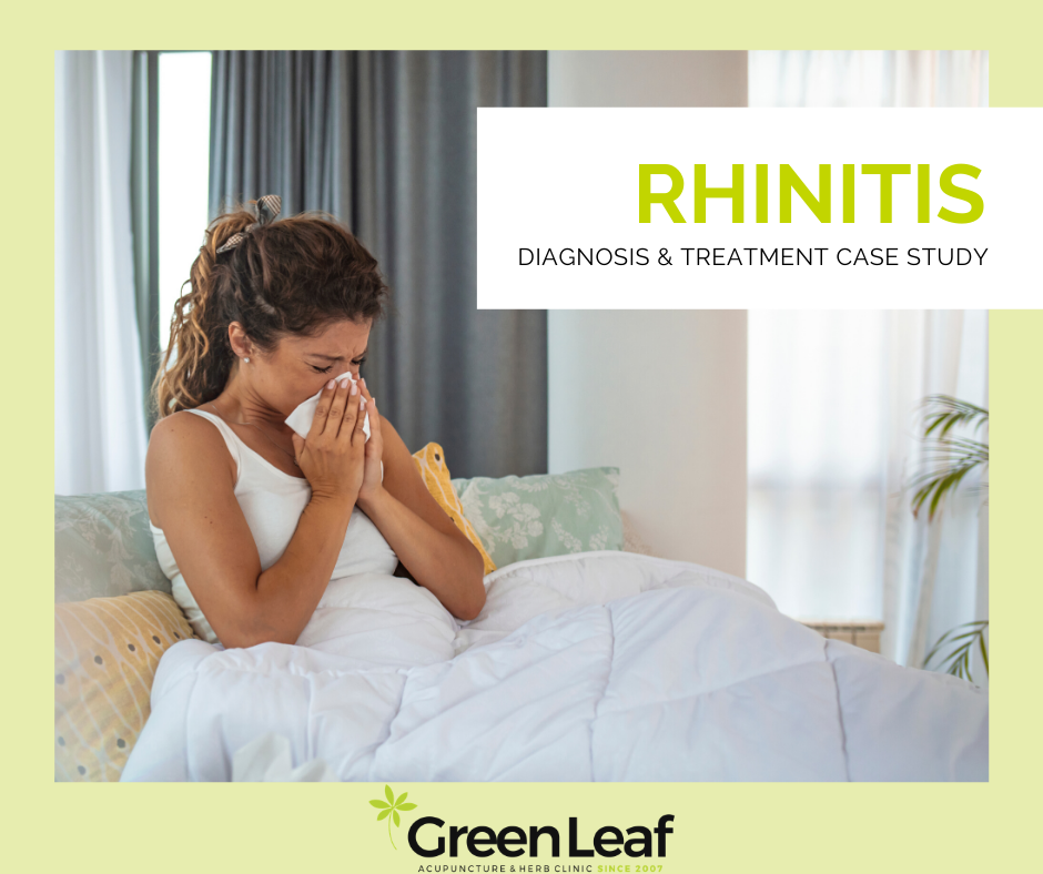 Rhinitis, Diagnosis and Symptoms, Greenleaf Clinic, Acupuncture, Herbal Treatment